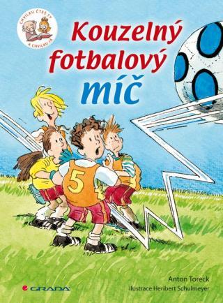 Kouzelný fotbalový míč -- Chvilku čteš ty a chvilku já [E-kniha]